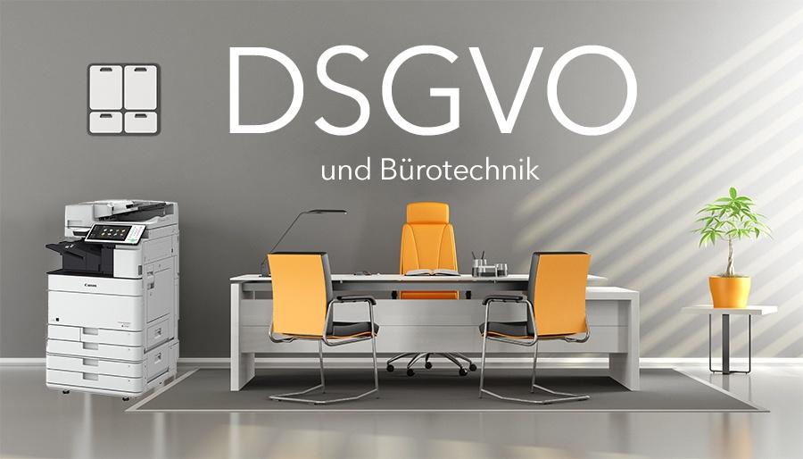 DSGVO und Bürotechnik